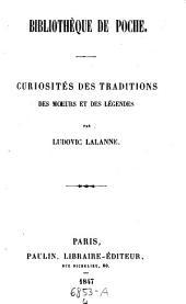 Curiosités Des Traditions Des Moeurs Et Des Légendes: 4
