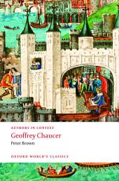 Geoffrey Chaucer (Authors in Context)