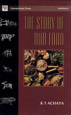 The Story of Our Food