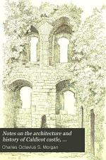 Notes on the Architecture and History of Caldicot Castle, Monmouthshire