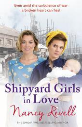 Shipyard Girls in Love: Shipyard Girls 4