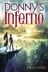 Donny's Inferno: Volume 1