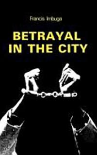 Betrayal in the City Book