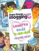 Angus  Thongs and Full Frontal Snogging   Luuurve Gods A go go  PDF