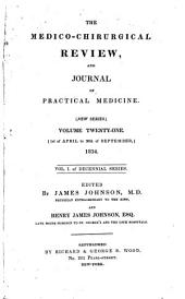 The Medico-chirurgical Review: Volume 25