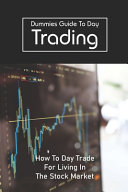 Dummies Guide To Day Trading PDF