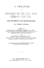 A Treatise on Diseases of the Eye, Nose, Throat and Ear: For Students and Practitioners