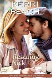Rescuing Nick: The sweeter edition of Kris Pearson's 'Resisting Nick'