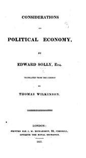 Considerations on political economy ... Translated from the German by Thomas Wilkinson