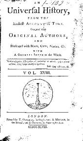 An Universal History, from the Earliest Account of Time: Volume 18