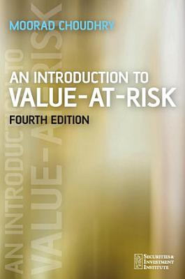 An Introduction to Value at Risk