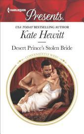 Desert Prince's Stolen Bride: A Royal Marriage of Convenience Romance