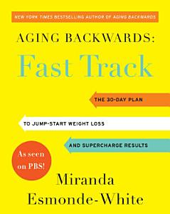Aging Backwards  Fast Track Book