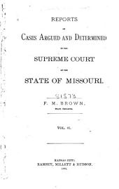 Reports of Cases Determined by the Supreme Court of the State of Missouri: Volume 81