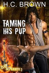 Taming His Pup