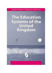 The Education Systems of the United Kingdom