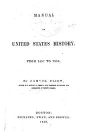 Manual of United States History, from 1492 to 1850