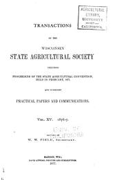 Transactions of the Wisconsin State Agricultural Society: Volume 15