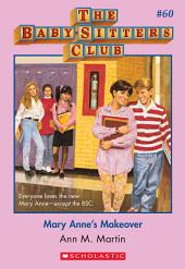 The Baby-Sitters Club #60: Mary Anne's Makeover