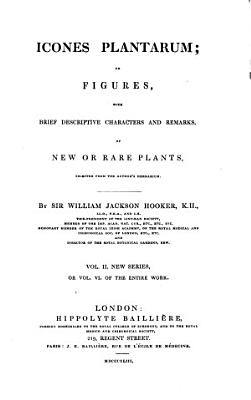 Icones plantarum or figures  with brief descriptive characters and remarks  of new or rare plants PDF