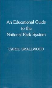 An Educational Guide to the National Park System
