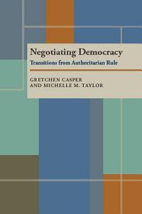 Negotiating Democracy PDF
