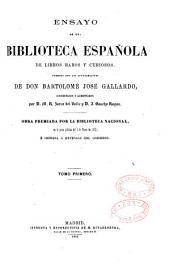Ensayo de una biblioteca española de libros raros y curiosos: Volumen 1