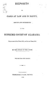 Reports of Cases at Law and in Equity, Argued and Determined in the Supreme Court of Alabama: Volume 3