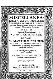 Miscellanearum Quaestionum, Ex C. Cornelii Taciti De Situ Moribusque Germanorum Libello Desumptarum, Centuriae Secundae Decas II.
