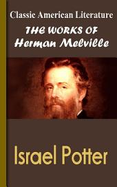 Israel Potter: Works of Melville