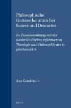 Philosophische Gotteserkenntnis bei Su  rez und Descartes PDF