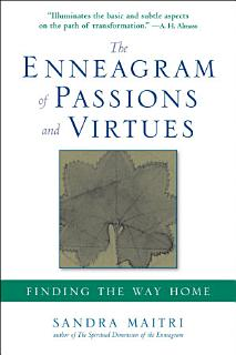 The Enneagram of Passions and Virtues Book