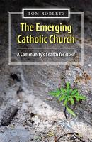 The Emerging Catholic Church PDF