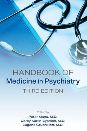 Handbook of Medicine in Psychiatry  Third Edition PDF