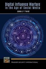 Digital Influence Warfare in the Age of Social Media