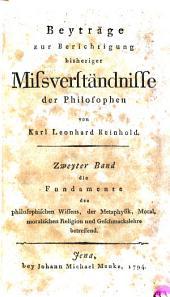 Die Fundamente des philosphischen Wissens, der Metaphysik, Moral, moralischen Religion und Geschmackslehre betreffend: 2