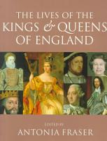 The Lives of the Kings   Queens of England PDF