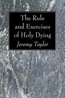 The Rule and Exercises of Holy Dying PDF