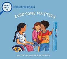 Everybody Matters  Respect For Others PDF