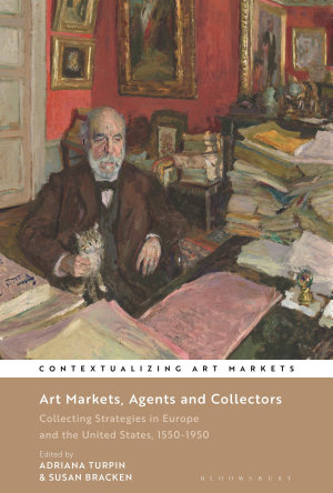 Art Markets, Agents and Collectors