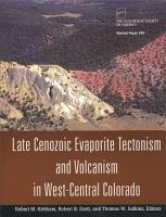 Late Cenozoic Evaporite Tectonism and Volcanism in West central Colorado PDF