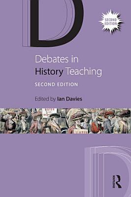Debates in History Teaching PDF