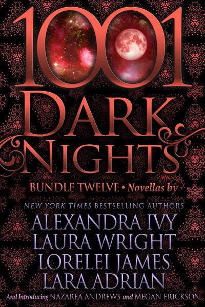 Download 1001 Dark Nights  Bundle Twelve Book
