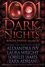 1001 Dark Nights  Bundle Twelve PDF