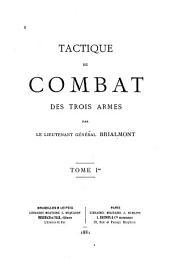 Tactique de combat des trois armes: Volume1