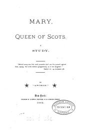 Mary, queen of Scots, by 'Anchor'.