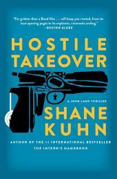 Hostile Takeover: A John Lago Thriller