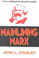 Mainlining Marx PDF