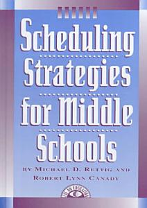 Scheduling Strategies for Middle Schools Book
