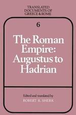 The Roman Empire: Augustus to Hadrian